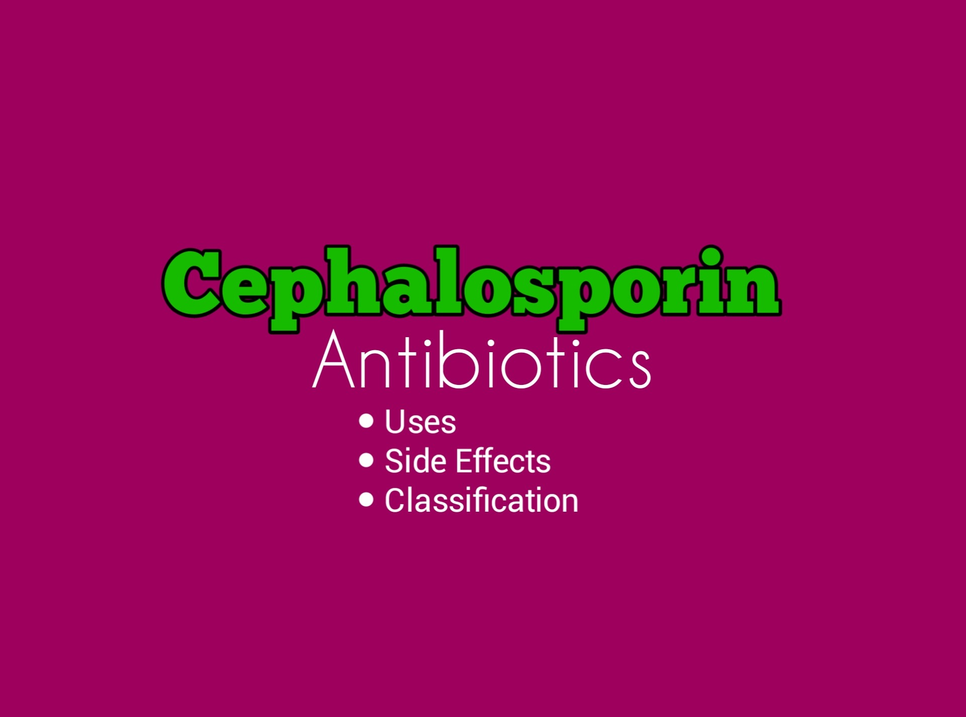Classification of Cephalosporins Antibiotics – DrugsBank