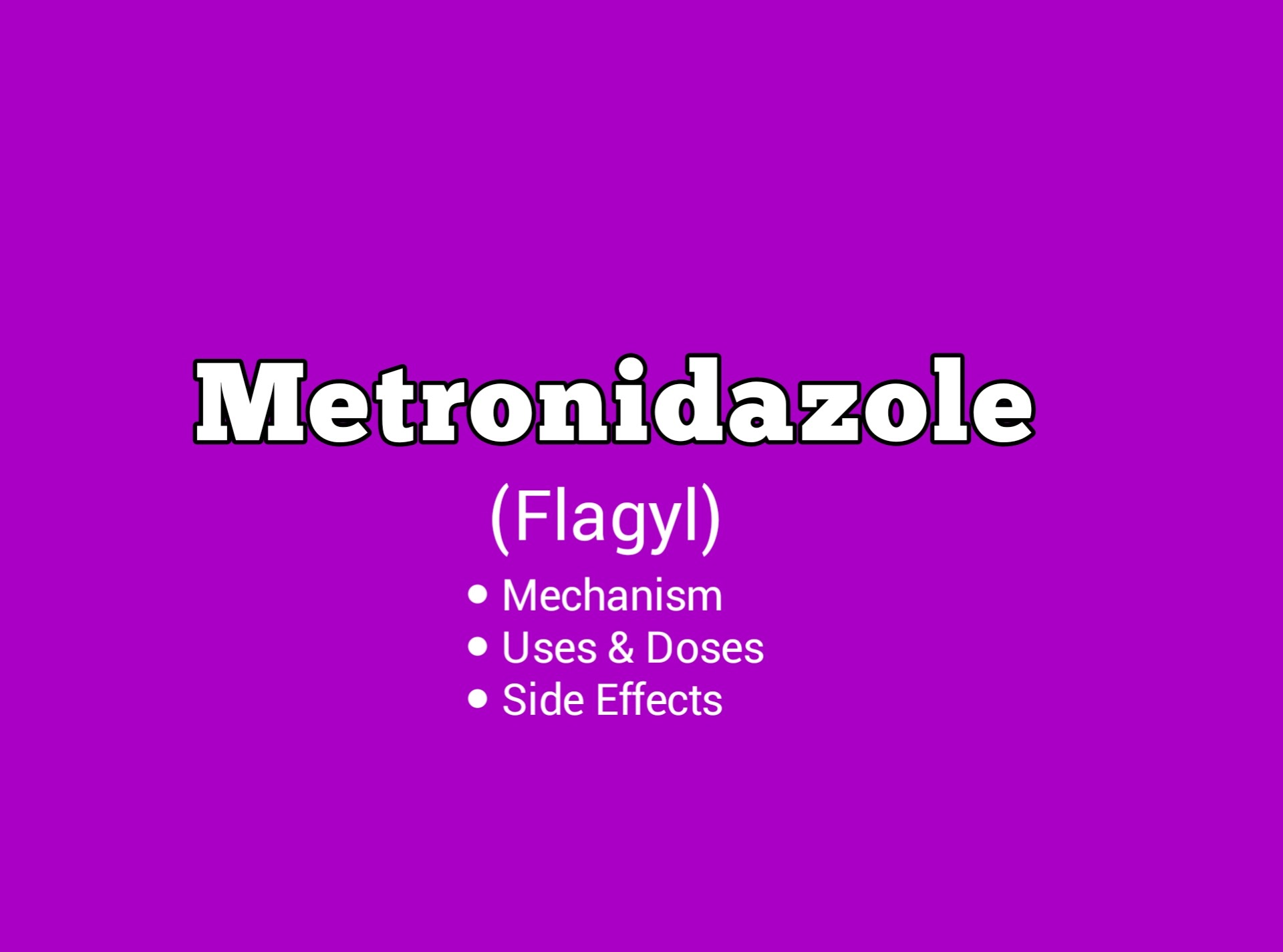 Important information about Metronidazole