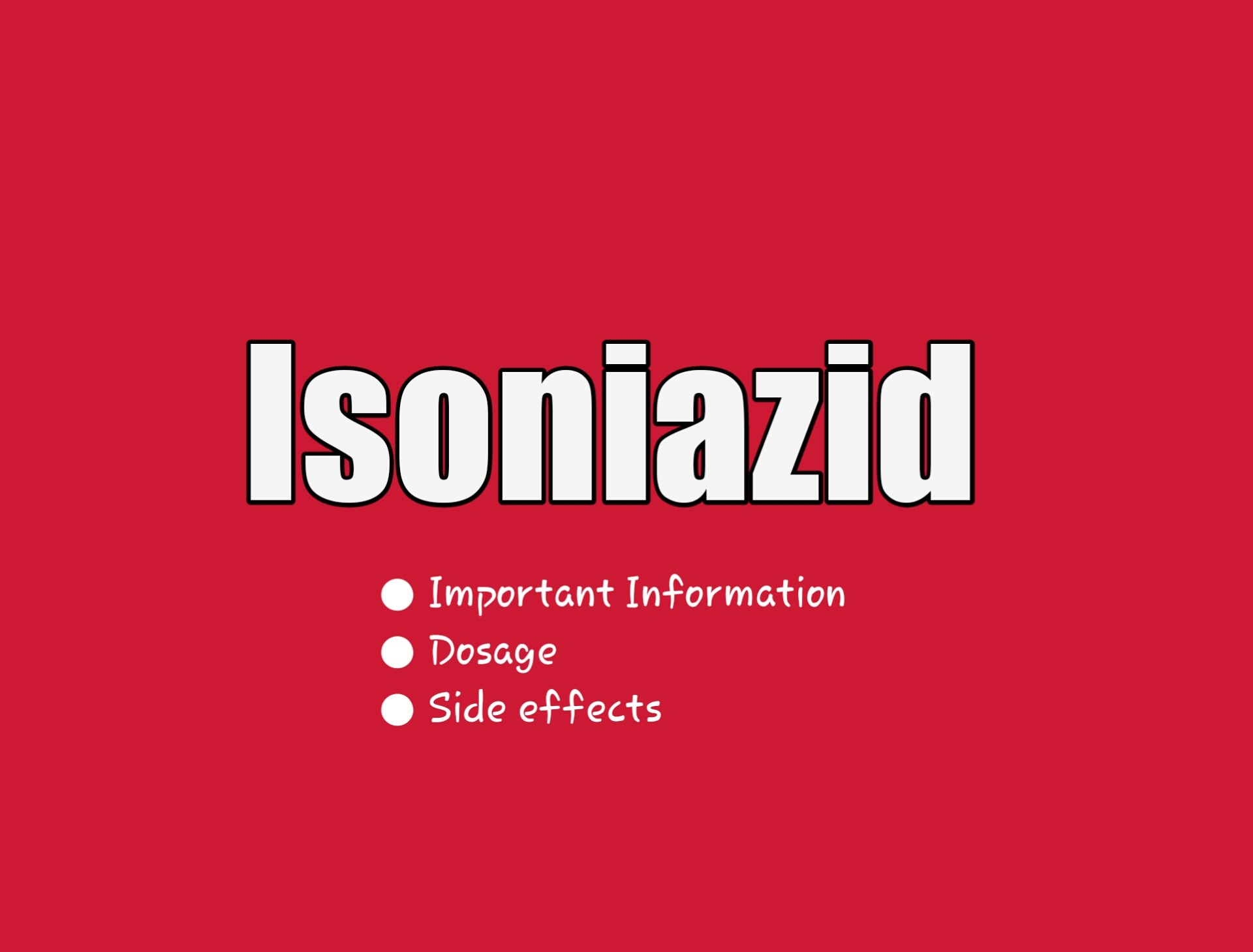 Important Information About Isoniazid