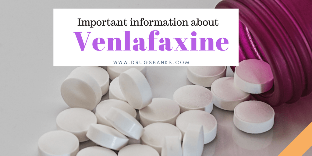 Important information about Venlafaxine