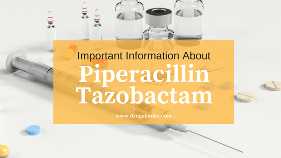 Tazocin (Piperacillin-Tazobactam)