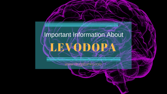 Important Information About Levodopa