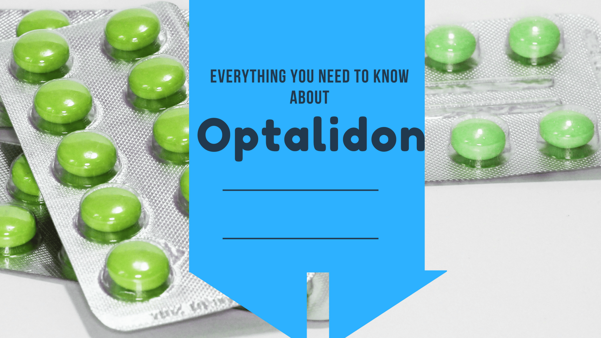Optalidon: Information You Need To Know