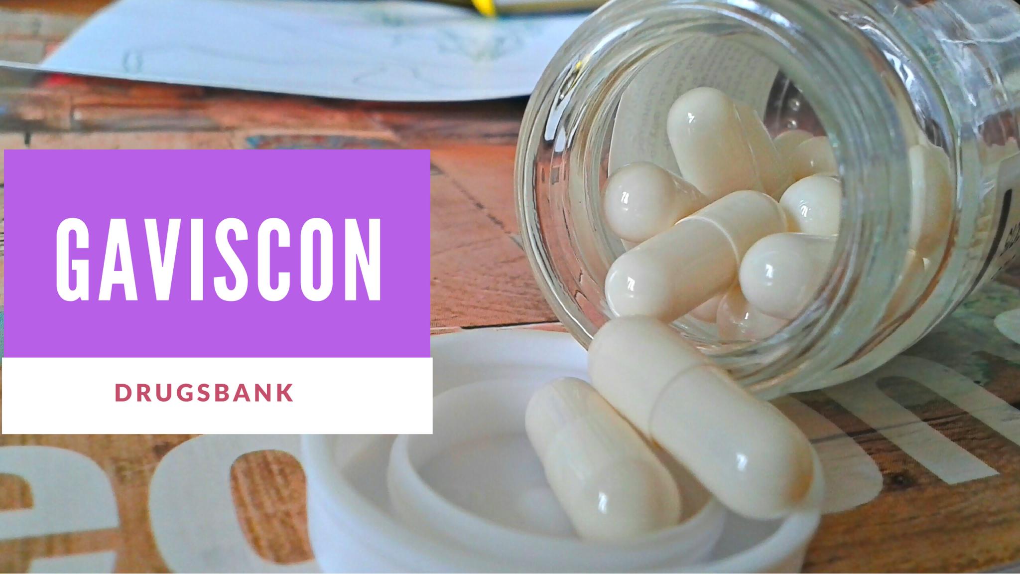 Gaviscon:The Best Medicine For Heart Burn & GERD