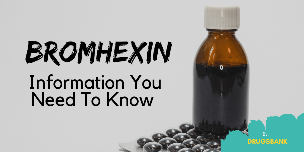 Important Information About Bromhexin (Bisolvon)