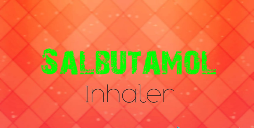Asthalin inhaler: Uses, Side Effects, Dosage etc