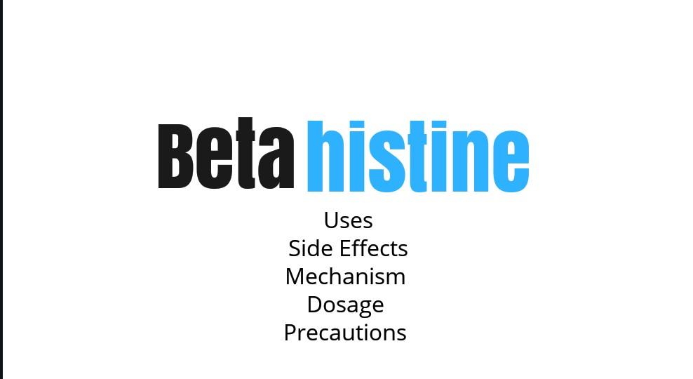 Betaserc (Betahistine): Uses, Side Effects, Dosage