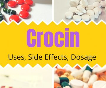 Crocin: Uses, Side Effects, Precautions, Dosage
