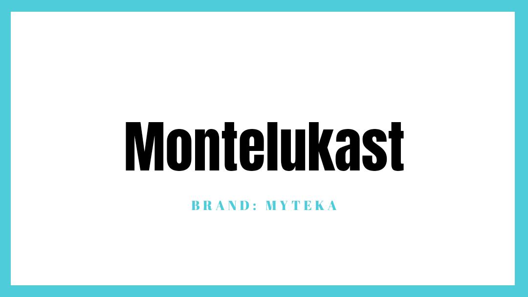 Myteka (Montelukast)