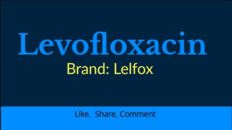 Leflox (Levofloxacin)