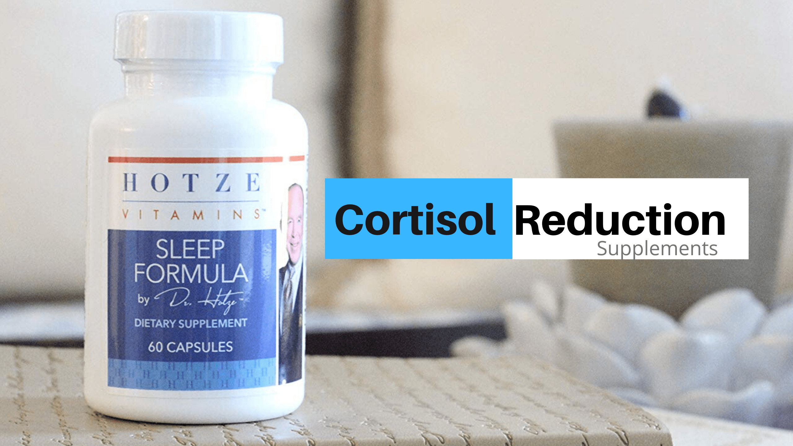 cortisol reduction supplements
