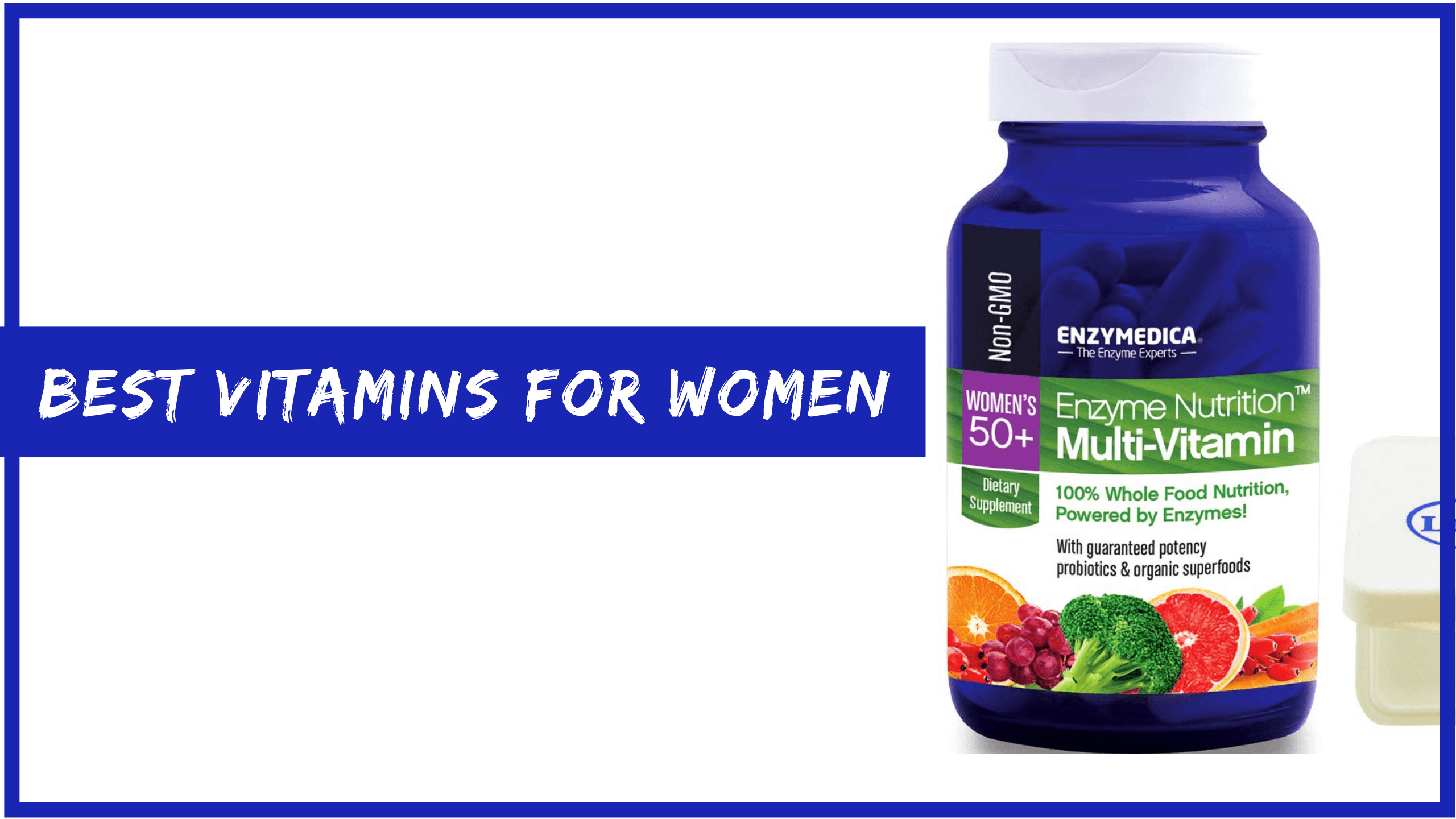 Best multivitamins for women